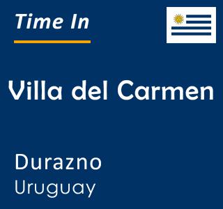 Current time in Villa del Carmen, Durazno, Uruguay