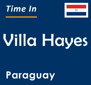 Current time in Villa Hayes, Paraguay