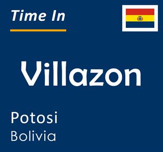 Current time in Villazon, Potosi, Bolivia