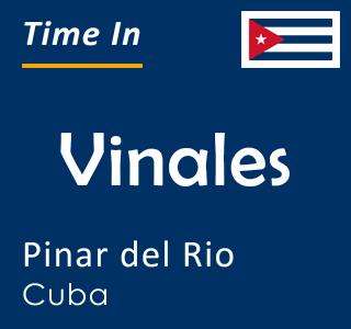 Current time in Vinales, Pinar del Rio, Cuba