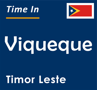 Current time in Viqueque, Timor Leste