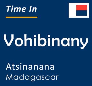 Current time in Vohibinany, Atsinanana, Madagascar