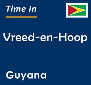 Current time in Vreed-en-Hoop, Guyana