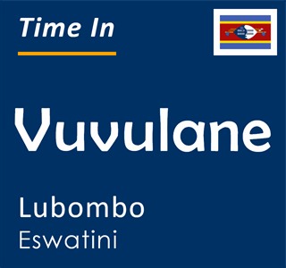 Current time in Vuvulane, Lubombo, Eswatini