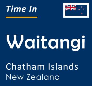 Current time in Waitangi, Chatham Islands, New Zealand