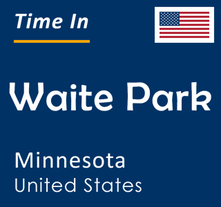 Current time in Waite Park, Minnesota, United States