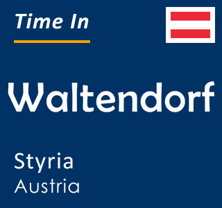 Current time in Waltendorf, Styria, Austria