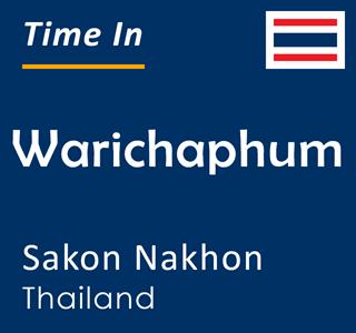 Current time in Warichaphum, Sakon Nakhon, Thailand