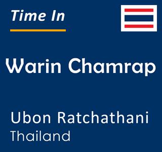 Current time in Warin Chamrap, Ubon Ratchathani, Thailand