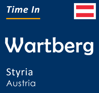 Current time in Wartberg, Styria, Austria