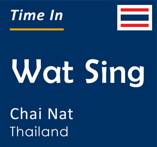 Current time in Wat Sing, Chai Nat, Thailand
