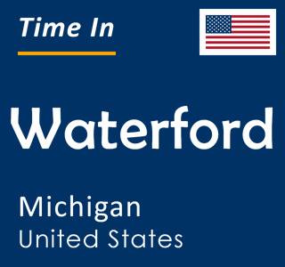 Current time in Waterford, Michigan, United States