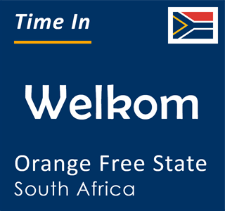 Current time in Welkom, Orange Free State, South Africa