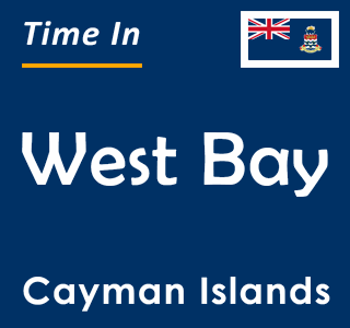 Current time in West Bay, Cayman Islands