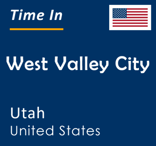 Current time in West Valley City, Utah, United States