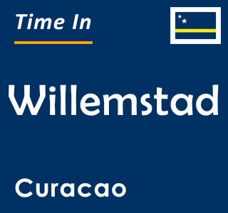 Current time in Willemstad, Curacao
