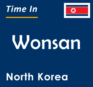 Current time in Wonsan, North Korea