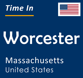 Current time in Worcester, Massachusetts, United States