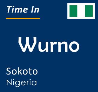 Current time in Wurno, Sokoto, Nigeria