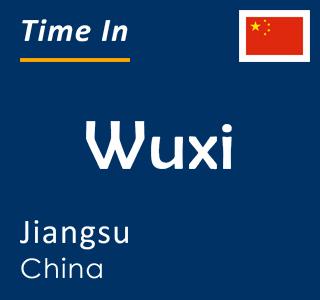 Current time in Wuxi, Jiangsu, China