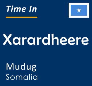 Current time in Xarardheere, Mudug, Somalia