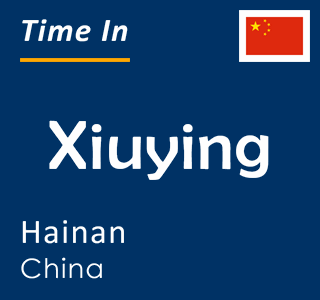 Current time in Xiuying, Hainan, China