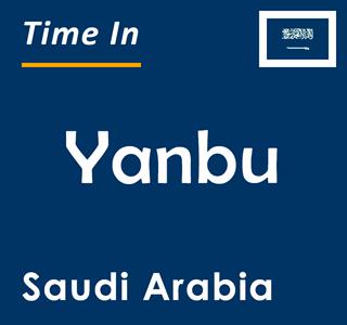Current time in Yanbu, Saudi Arabia