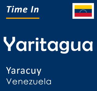 Current time in Yaritagua, Yaracuy, Venezuela