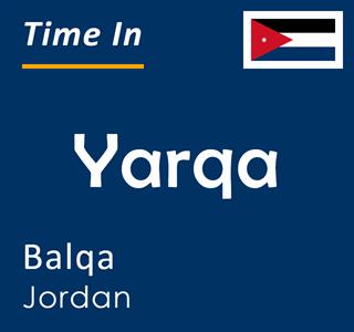 Current time in Yarqa, Balqa, Jordan