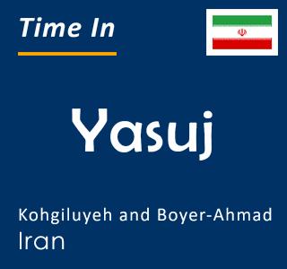 Current time in Yasuj, Kohgiluyeh and Boyer-Ahmad, Iran