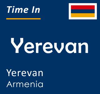 Current time in Yerevan, Yerevan, Armenia