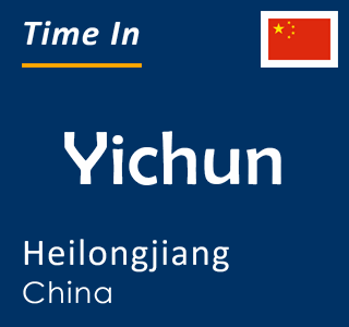 Current time in Yichun, Heilongjiang, China