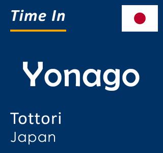 Current time in Yonago, Tottori, Japan
