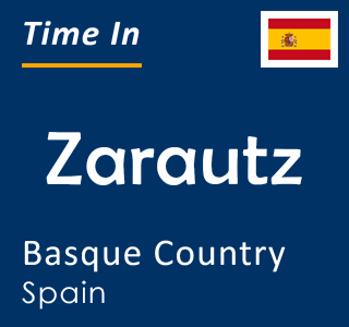 Current time in Zarautz, Basque Country, Spain