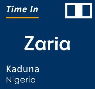 Current time in Zaria, Kaduna, Nigeria