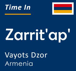Current time in Zarrit'ap', Vayots Dzor, Armenia
