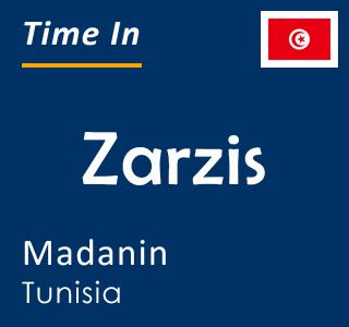 Current time in Zarzis, Madanin, Tunisia