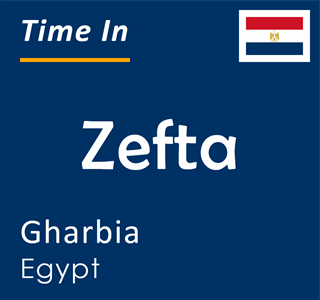 Current time in Zefta, Gharbia, Egypt