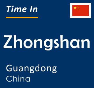 Current time in Zhongshan, Guangdong, China