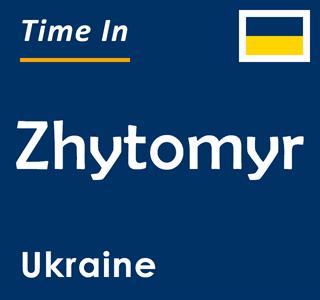 Current time in Zhytomyr, Ukraine