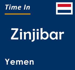 Current time in Zinjibar, Yemen