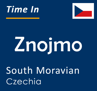 Current time in Znojmo, South Moravian, Czechia