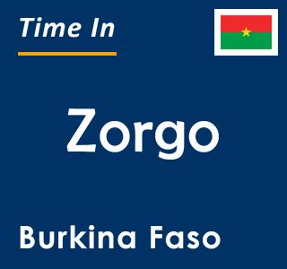 Current time in Zorgo, Burkina Faso