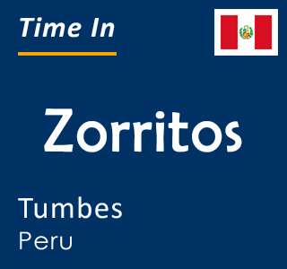 Current time in Zorritos, Tumbes, Peru