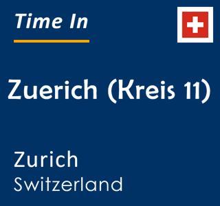 Current time in Zuerich (Kreis 11), Zurich, Switzerland