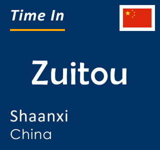 Current time in Zuitou, Shaanxi, China
