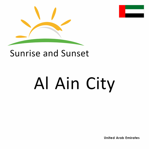 Sunrise and sunset times for Al Ain City, United Arab Emirates