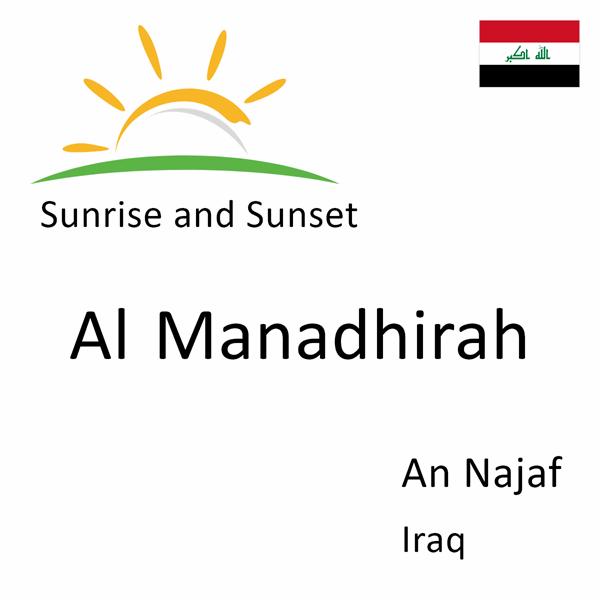 Sunrise and sunset times for Al Manadhirah, An Najaf, Iraq