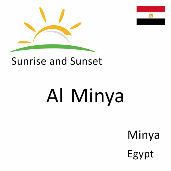 Sunrise and sunset times for Al Minya, Minya, Egypt