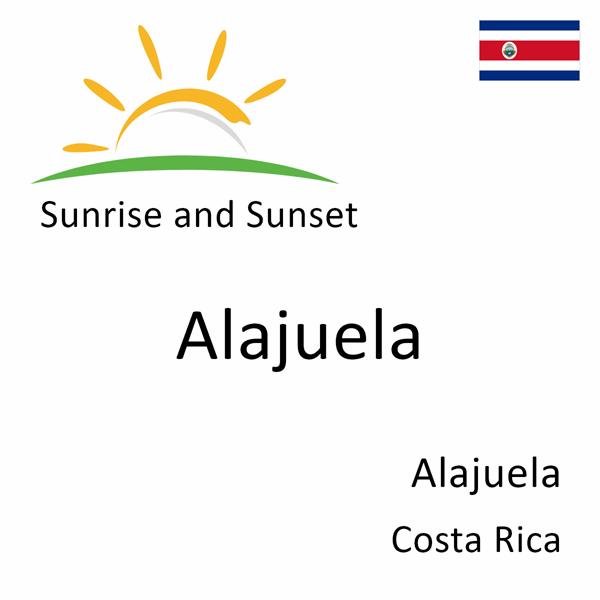 Sunrise and sunset times for Alajuela, Alajuela, Costa Rica